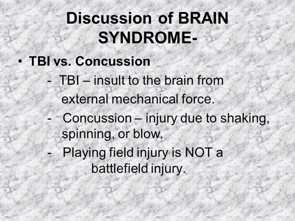 Discussion of BRAIN SYNDROME-