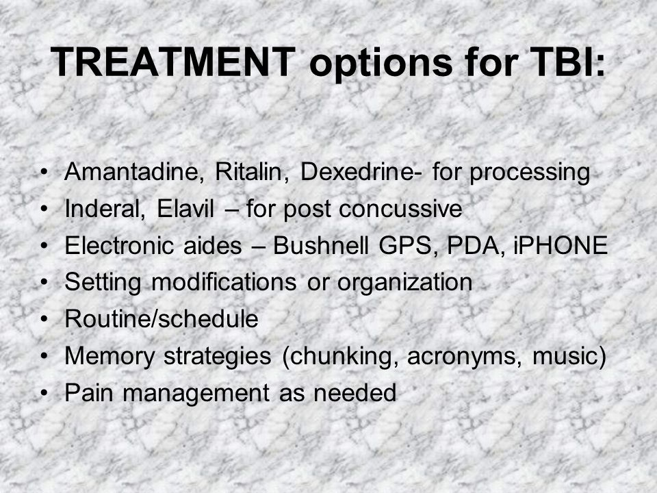 TREATMENT options for TBI: