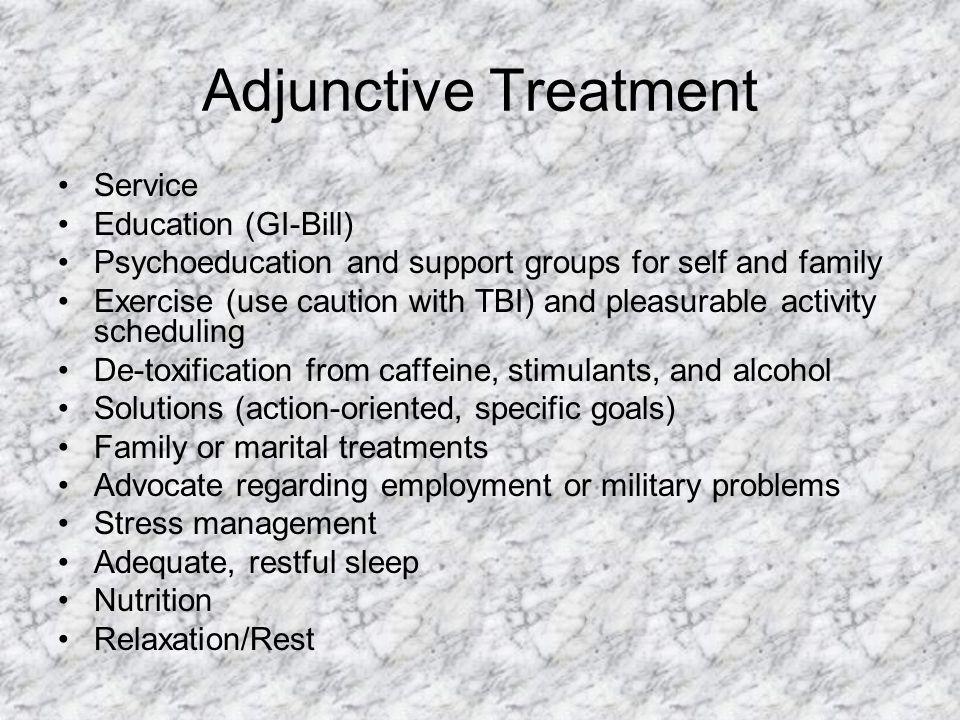 Adjunctive Treatment Service Education (GI-Bill)