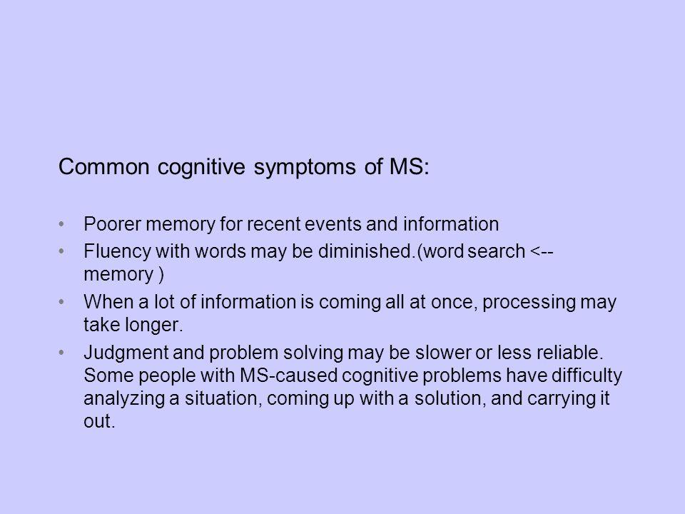 Common cognitive symptoms of MS: