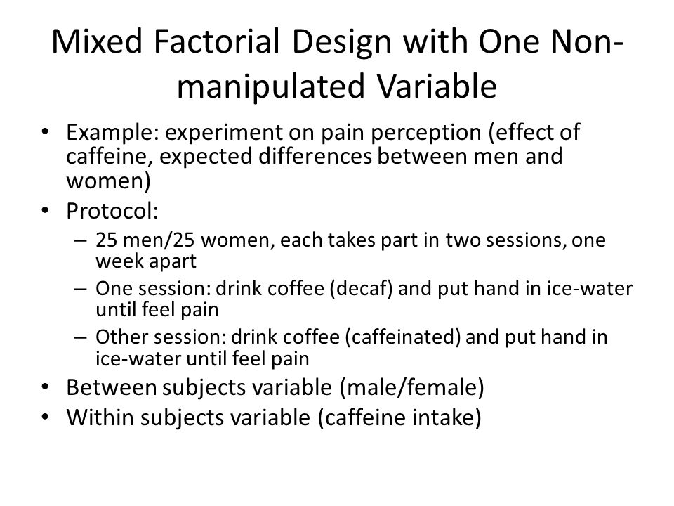 Mixed Factorial Design with One Non-manipulated Variable