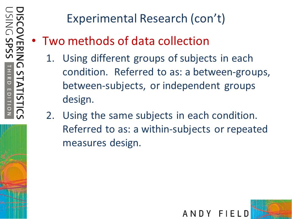 Experimental Research (con't)