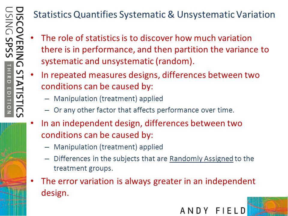 Statistics Quantifies Systematic & Unsystematic Variation