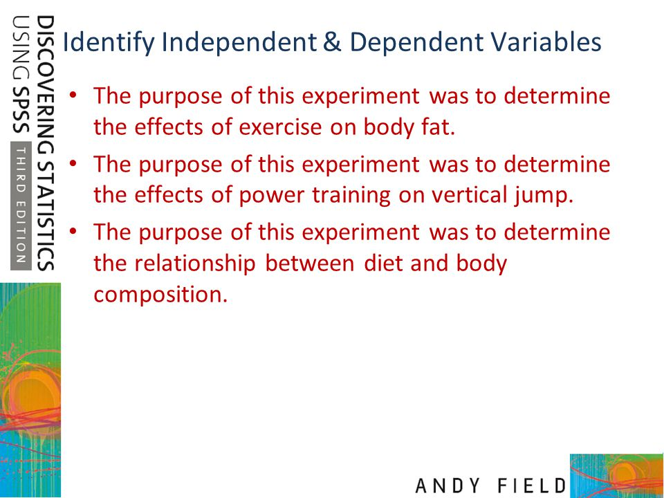 Identify Independent & Dependent Variables