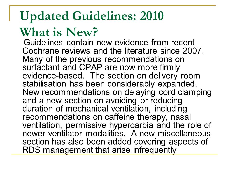 Updated Guidelines: 2010 What is New