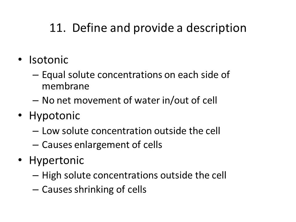 11. Define and provide a description