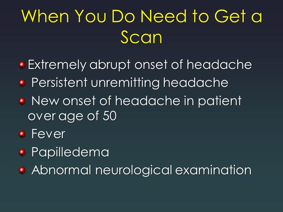 When You Do Need to Get a Scan