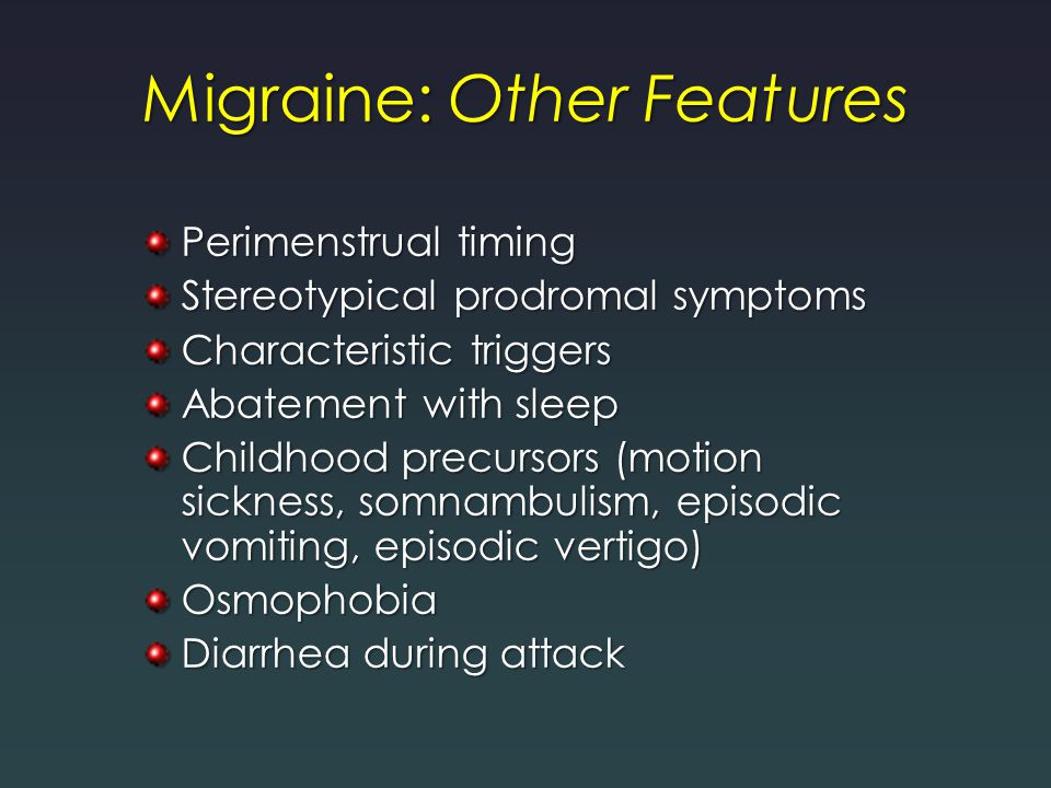 Migraine: Other Features