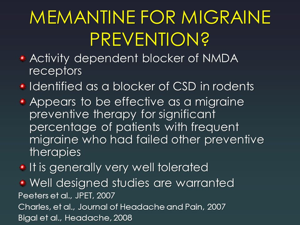 MEMANTINE FOR MIGRAINE PREVENTION