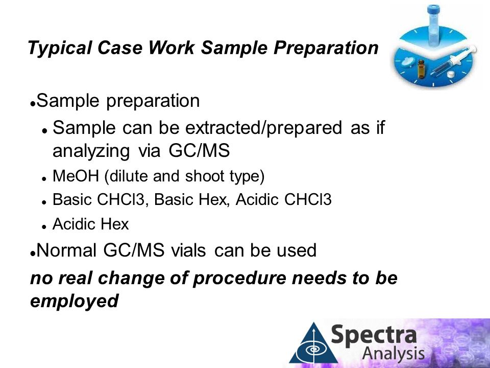 Typical Case Work Sample Preparation