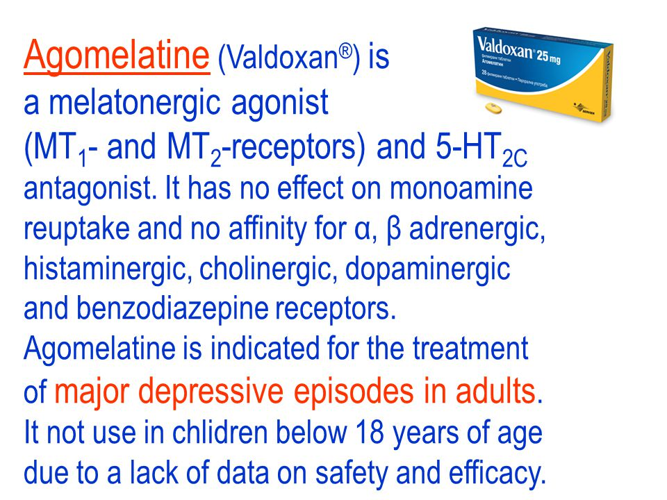 Agomelatine (Valdoxan®) is