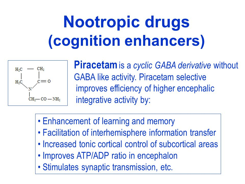 Nootropic drugs (cognition enhancers)