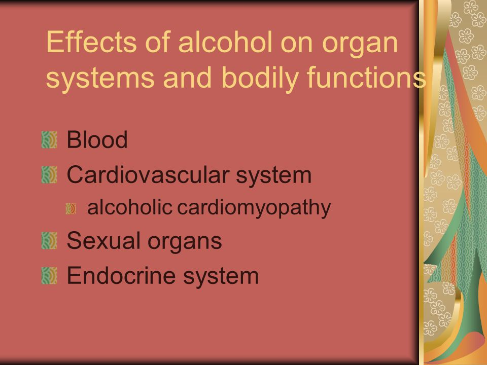 Effects of alcohol on organ systems and bodily functions