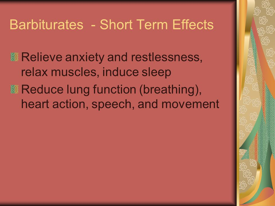 Barbiturates - Short Term Effects