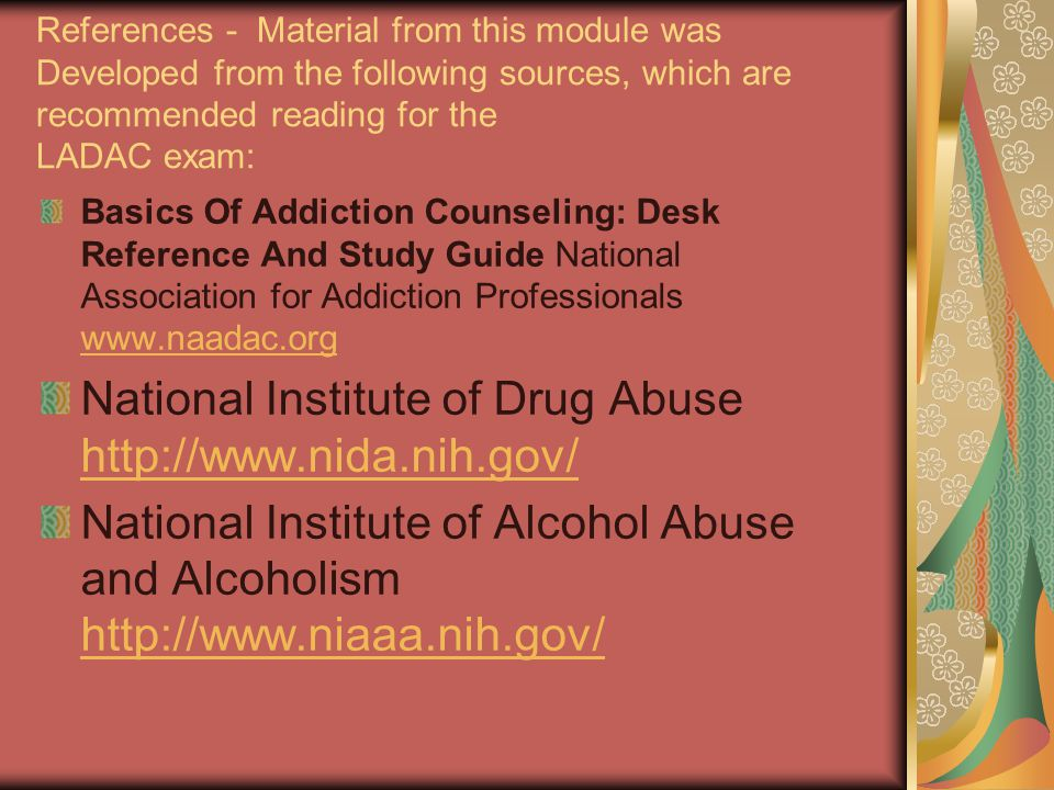 National Institute of Drug Abuse http://www.nida.nih.gov/