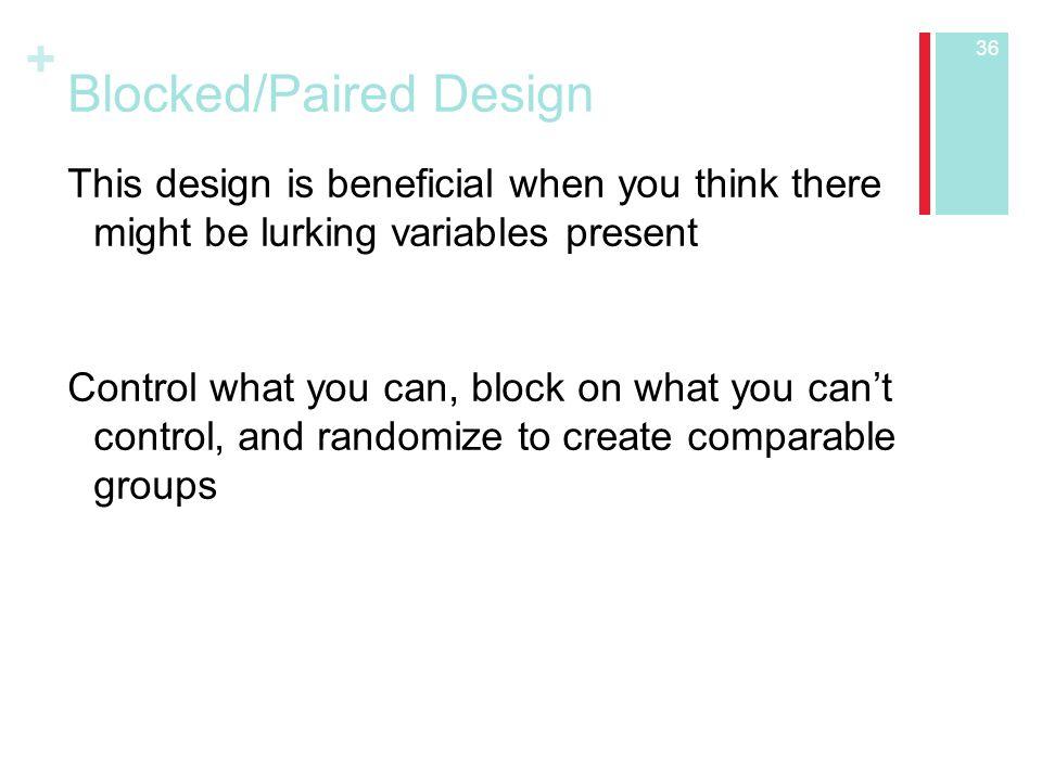 Blocked/Paired Design
