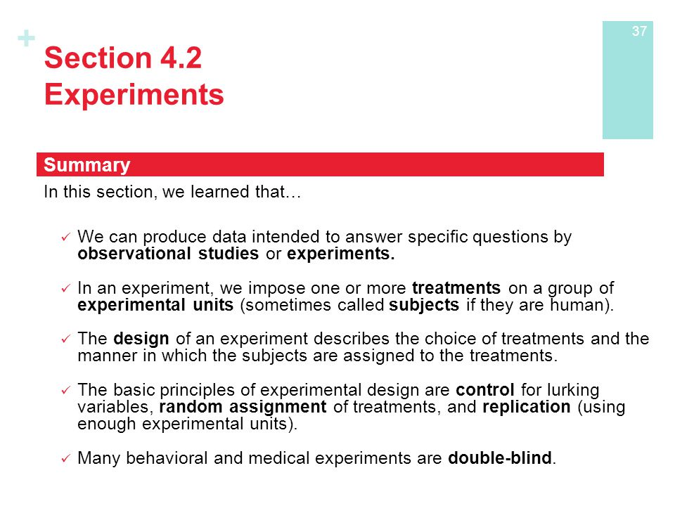 Section 4.2 Experiments Summary In this section, we learned that…
