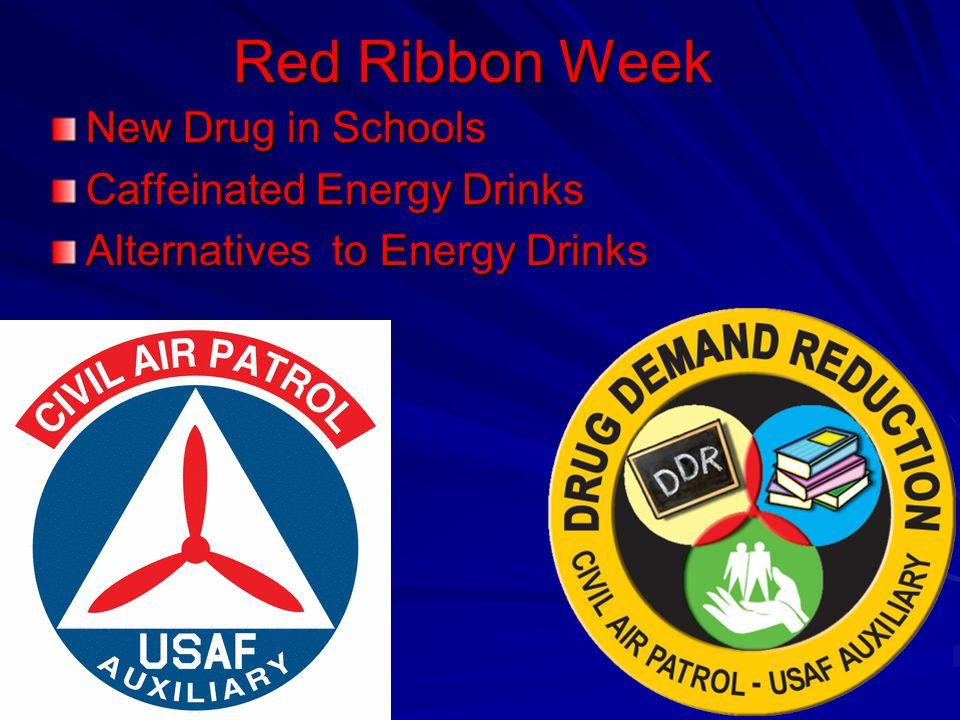 Red Ribbon Week New Drug in Schools Caffeinated Energy Drinks
