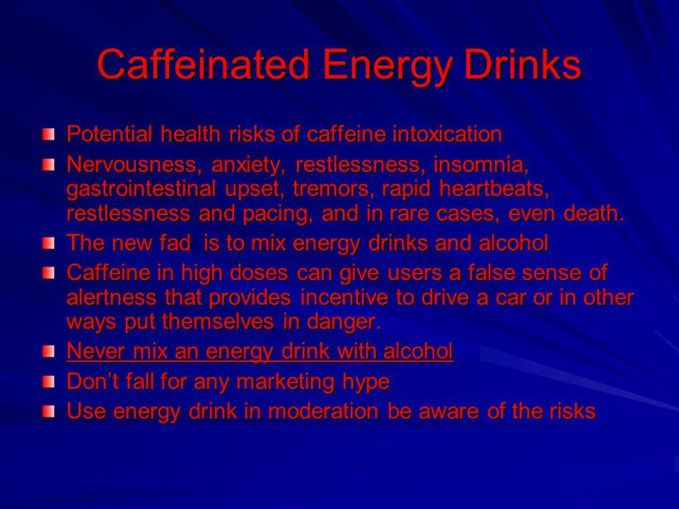 Caffeinated Energy Drinks