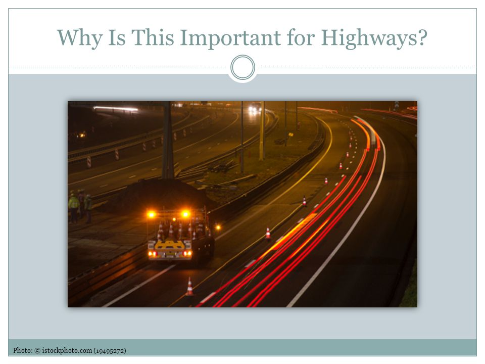 Why Is This Important for Highways