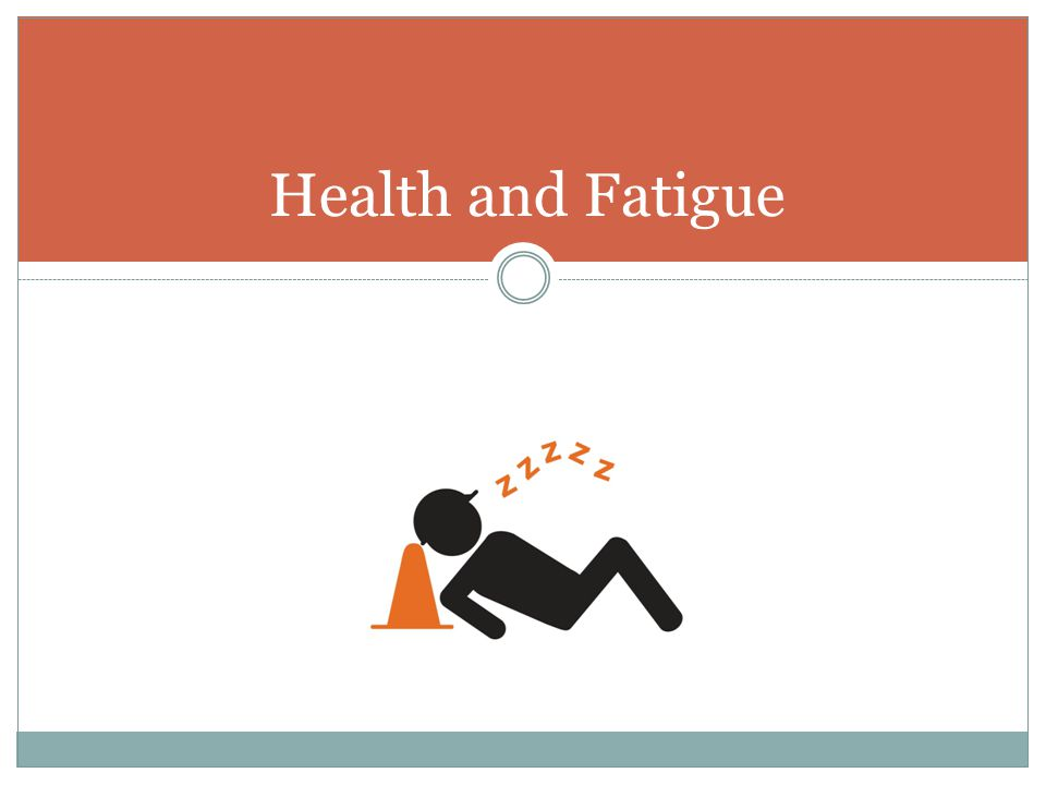 Health and Fatigue Section heading