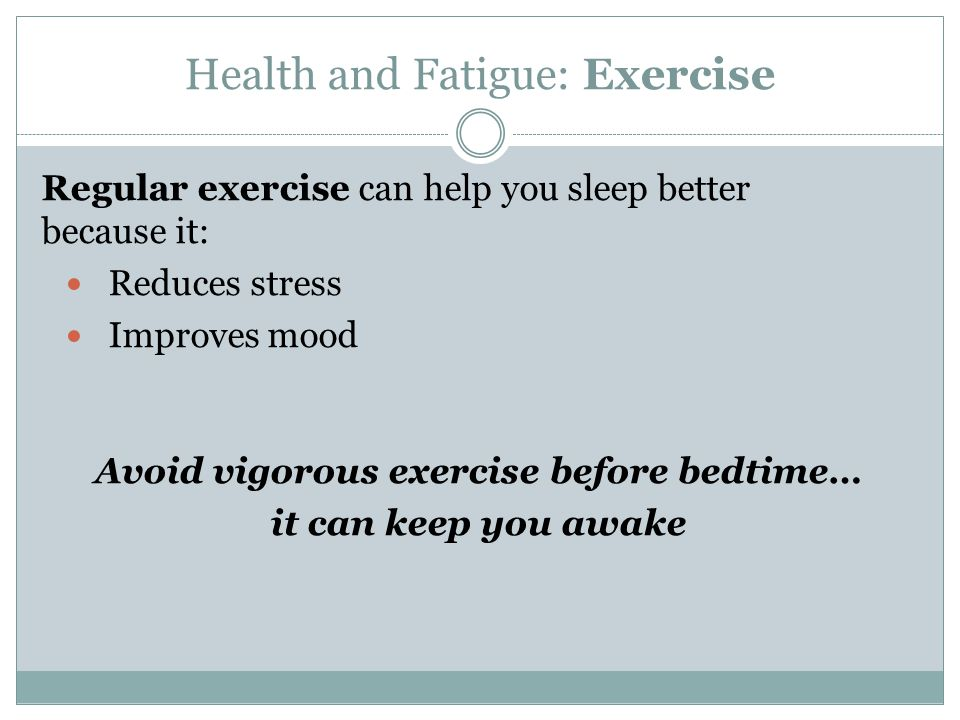 Health and Fatigue: Exercise
