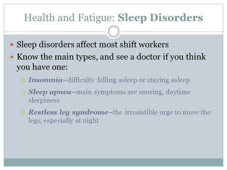 Health and Fatigue: Sleep Disorders