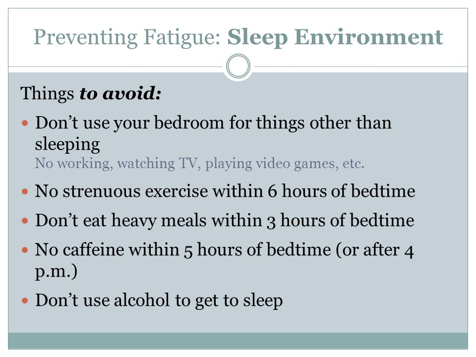 Preventing Fatigue: Sleep Environment