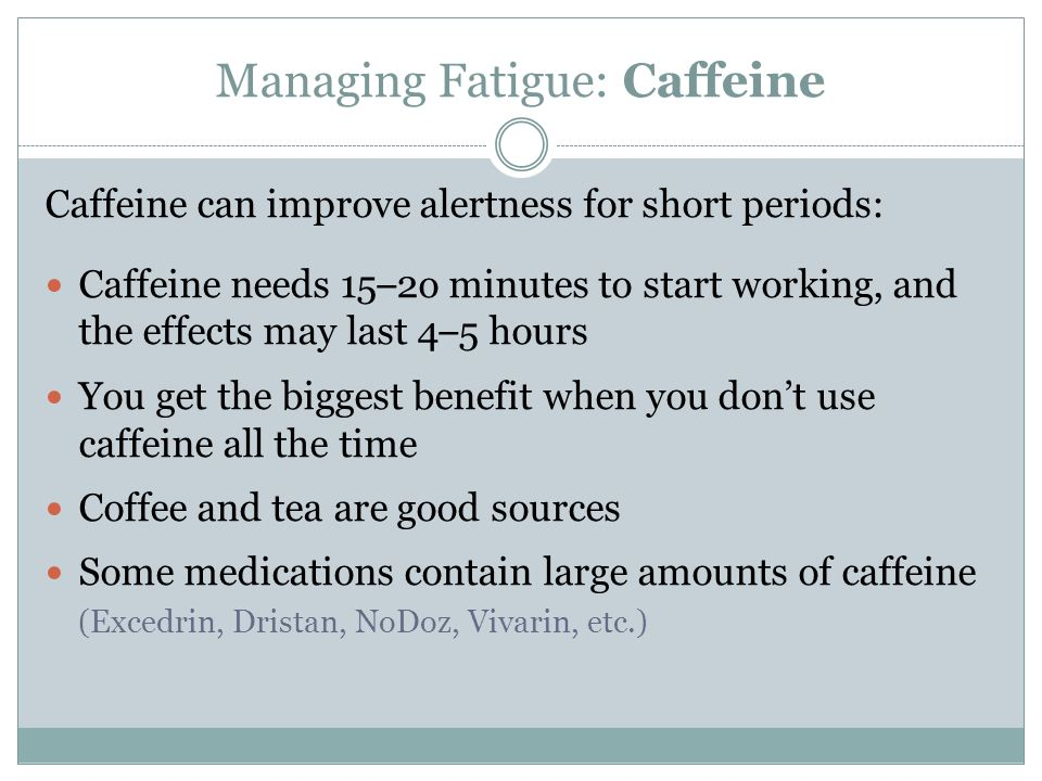 Managing Fatigue: Caffeine