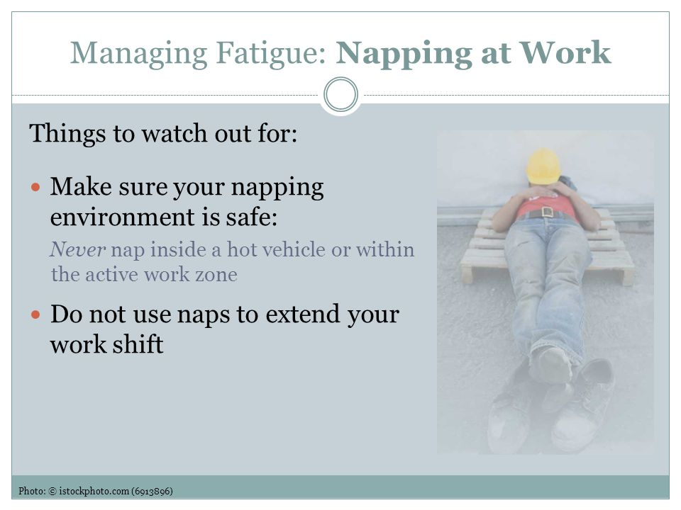 Managing Fatigue: Napping at Work