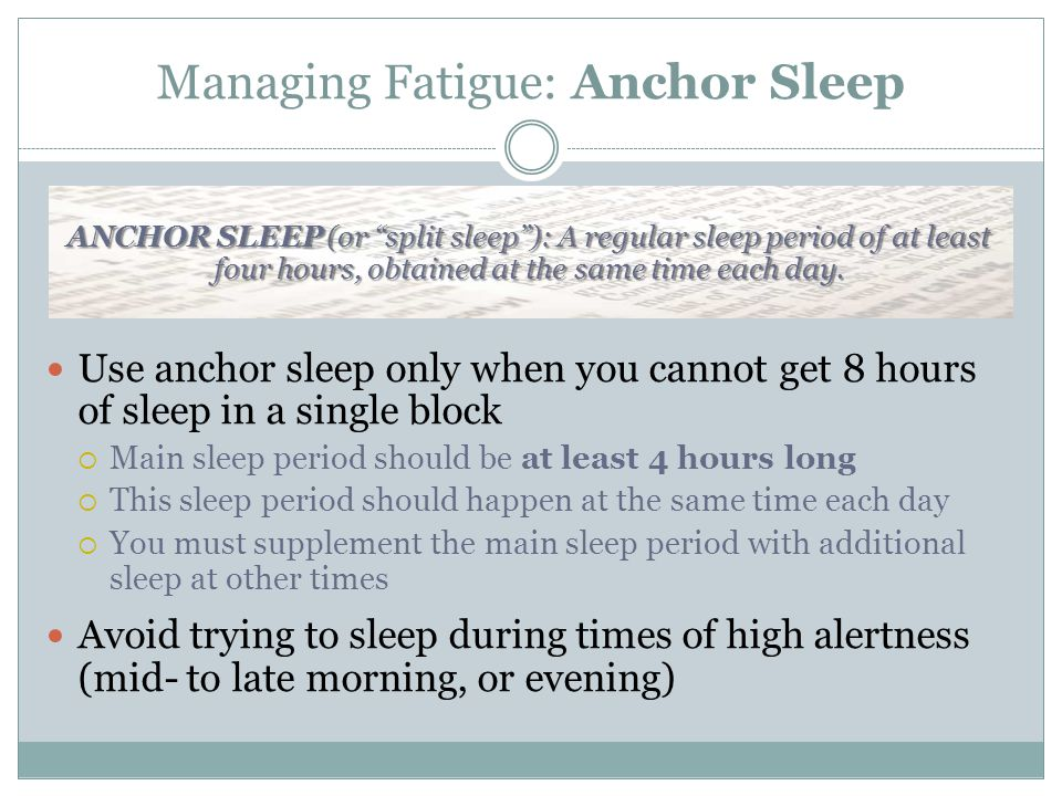 Managing Fatigue: Anchor Sleep