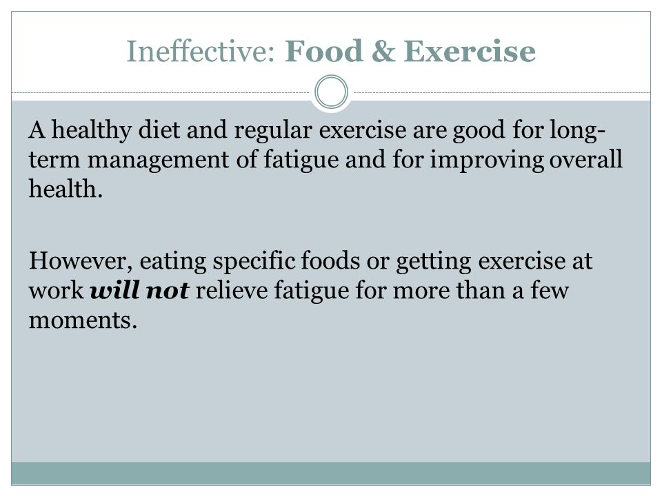 Ineffective: Food & Exercise