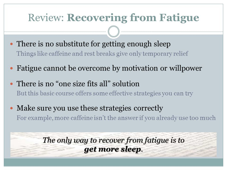 Review: Recovering from Fatigue