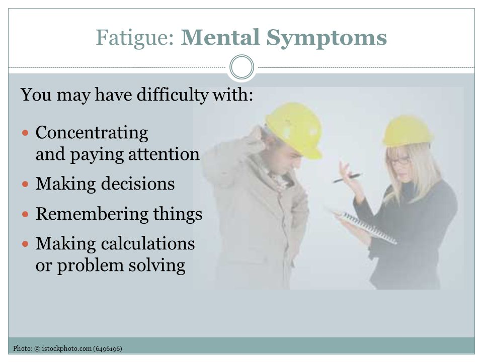 Fatigue: Mental Symptoms