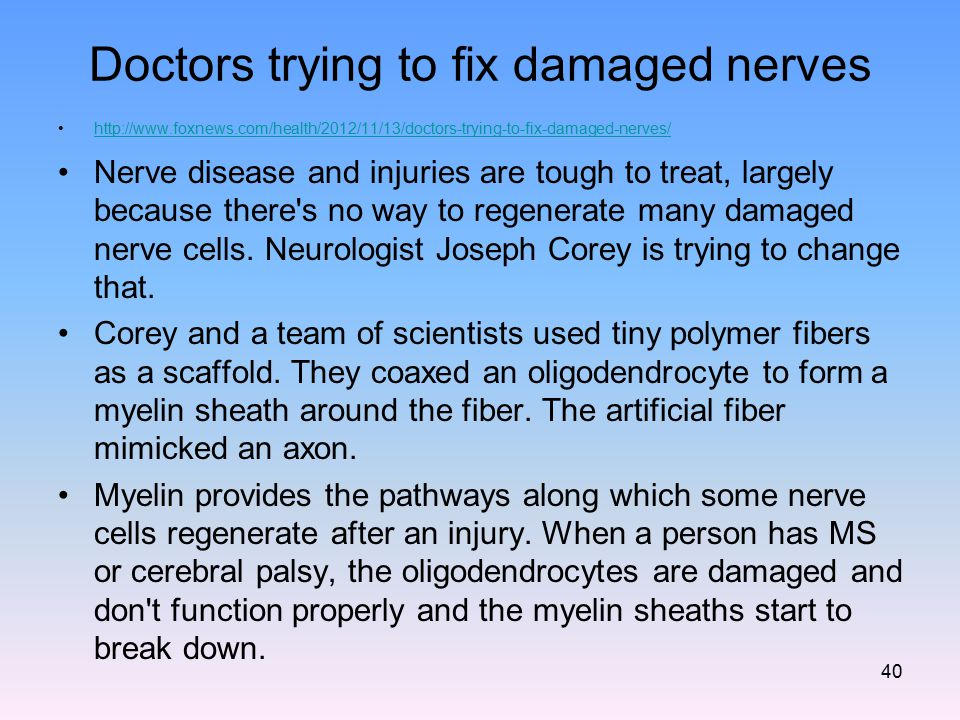 Doctors trying to fix damaged nerves