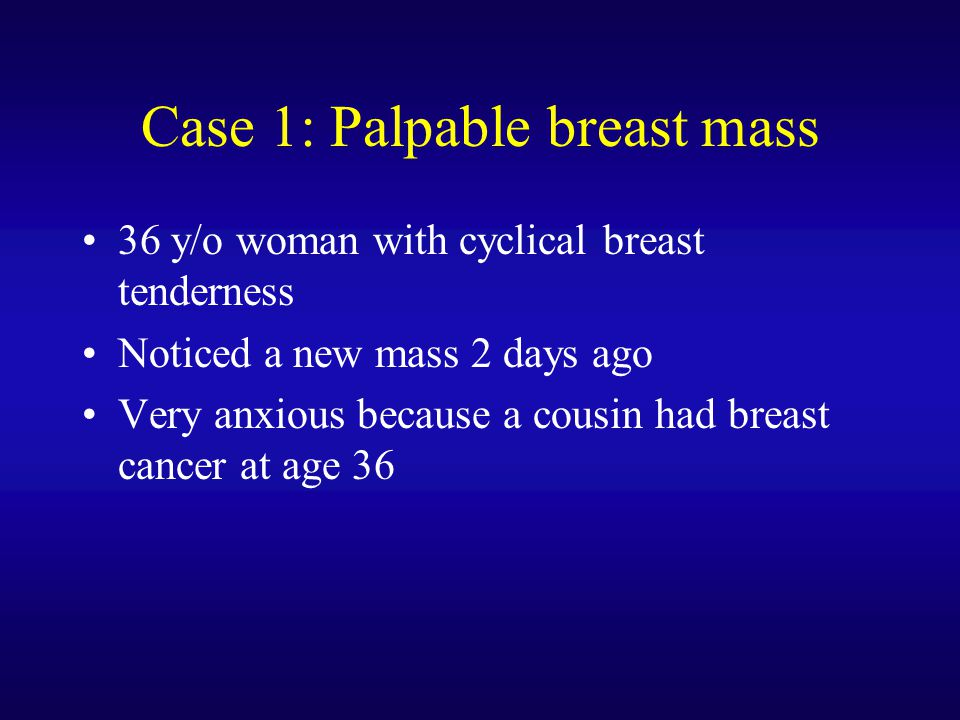 Case 1: Palpable breast mass