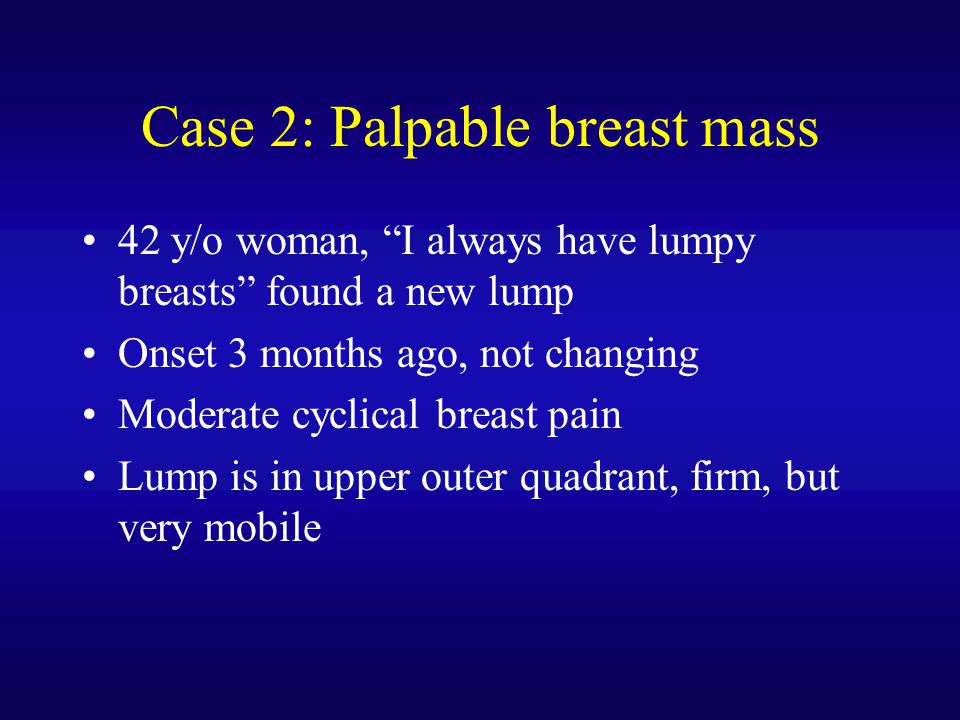 Case 2: Palpable breast mass
