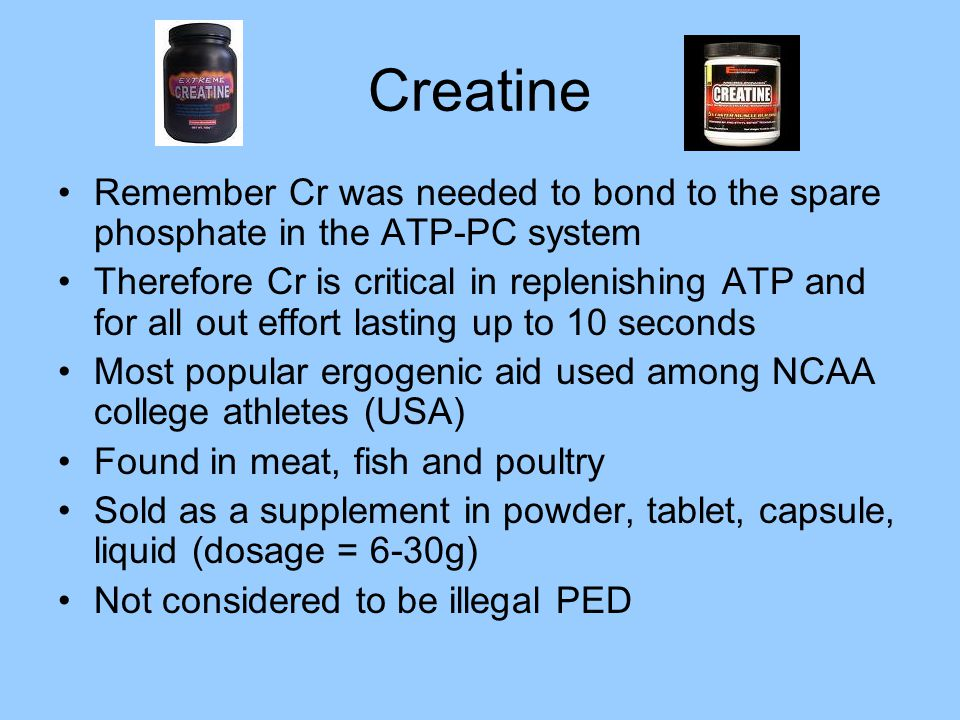 Creatine Remember Cr was needed to bond to the spare phosphate in the ATP-PC system.