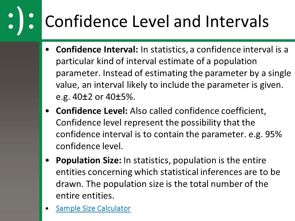 Confidence Level and Intervals