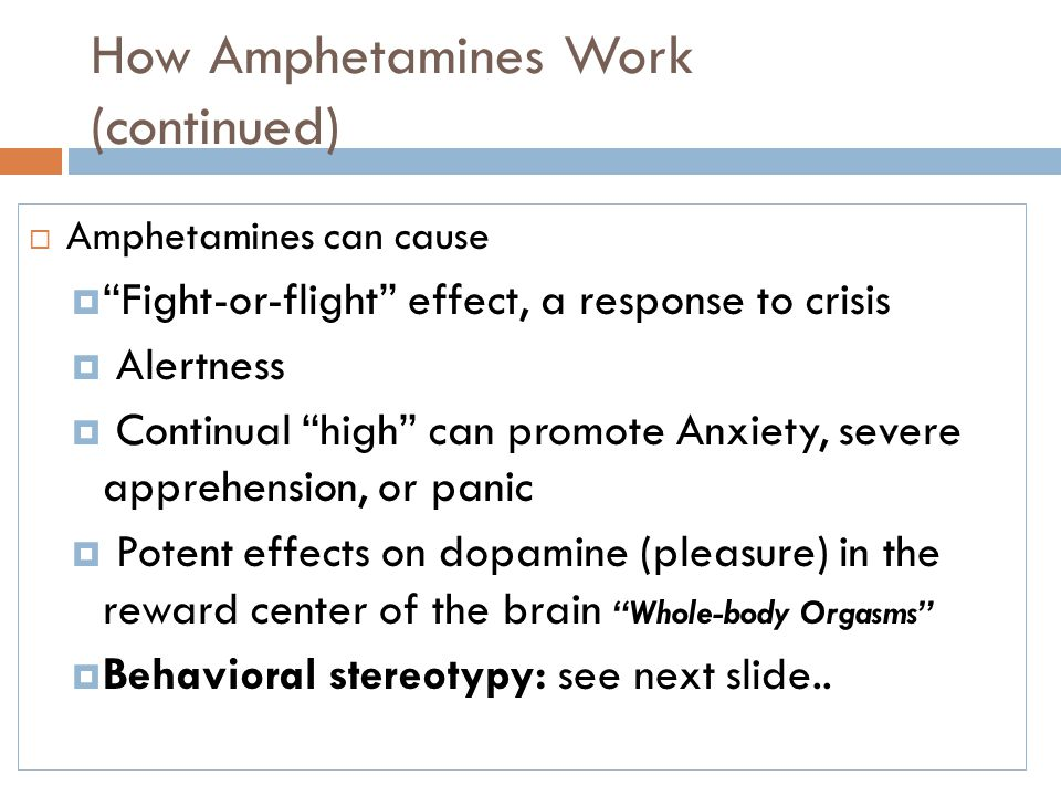 How Amphetamines Work (continued)