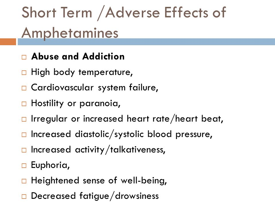 Short Term /Adverse Effects of Amphetamines
