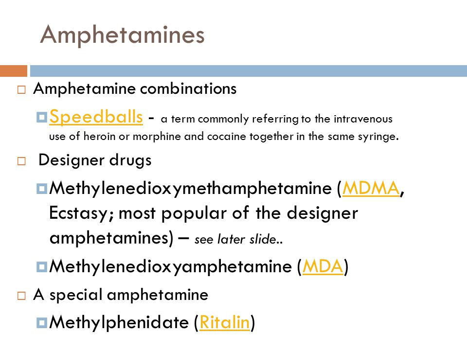 Amphetamines Amphetamine combinations.