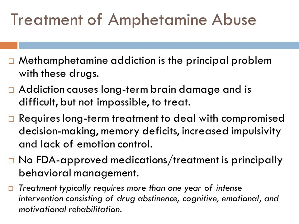 Treatment of Amphetamine Abuse