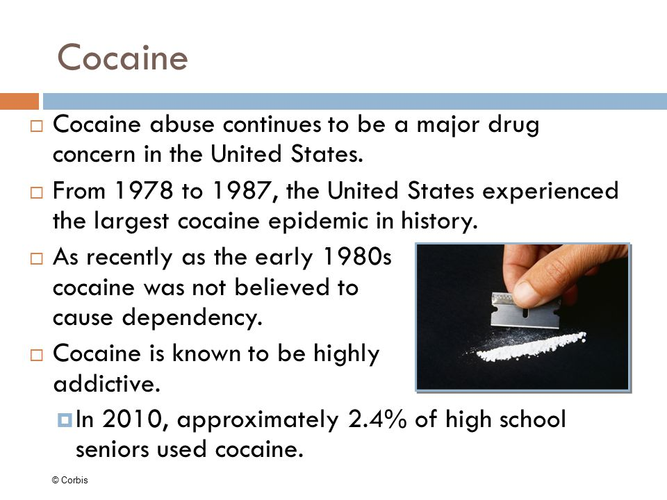 Cocaine Cocaine abuse continues to be a major drug concern in the United States.