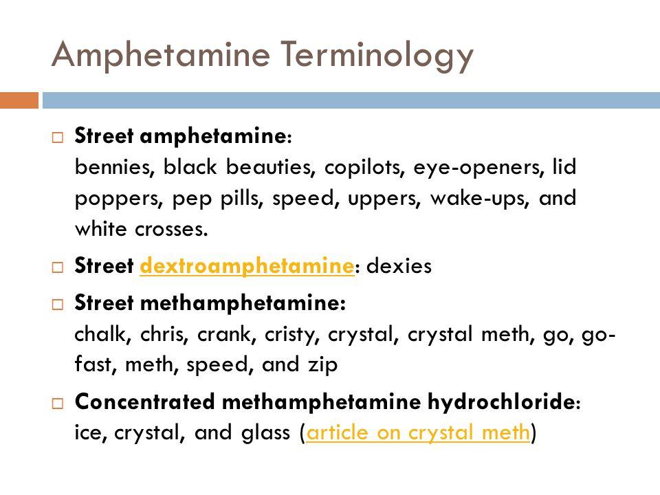 Amphetamine Terminology