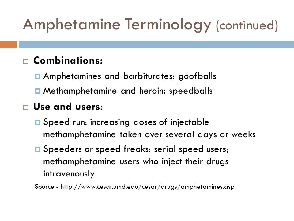 Amphetamine Terminology (continued)