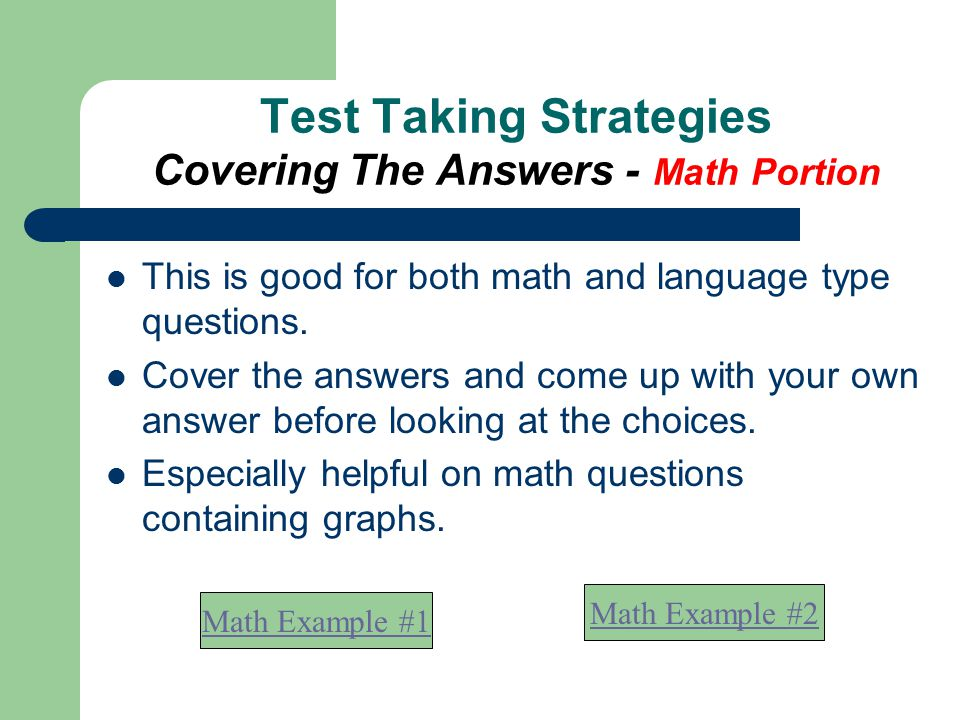 Test Taking Strategies Covering The Answers - Math Portion