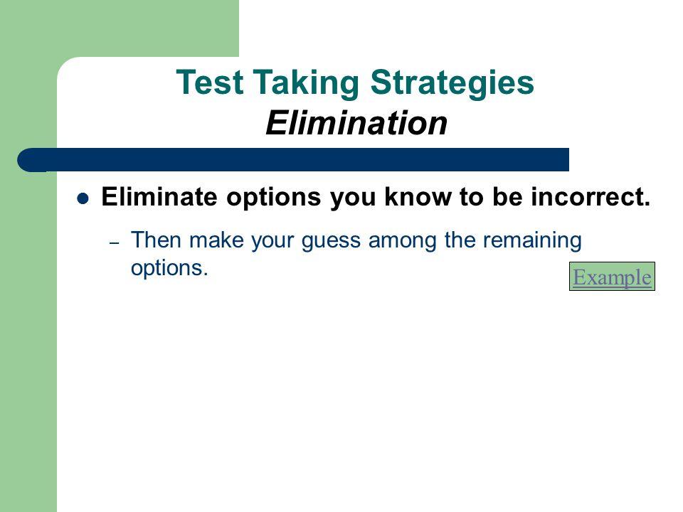 Test Taking Strategies Elimination