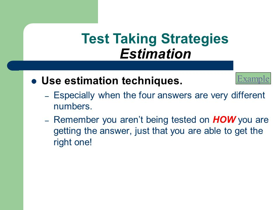 Test Taking Strategies Estimation