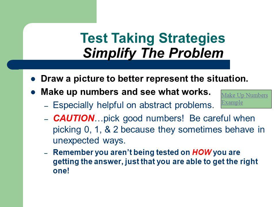 Test Taking Strategies Simplify The Problem